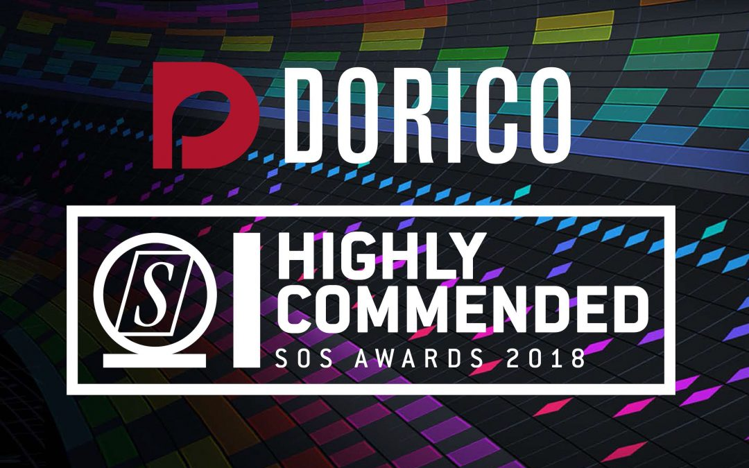 Dorico is Highly Commended in the Sound on Sound Awards 2018